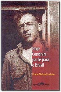Hoje Cendrars Parte Para O Brasil