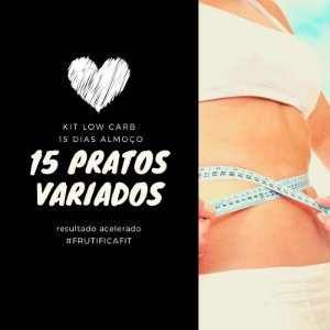 Low Carb Almoço - 15 pratos