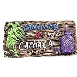 PLACA PARA CHURRASQUEIRA - DECORATIVA - CANTINHO DA CACHAÇA - CANA - GESSO