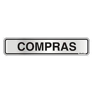 PLACA DE SINALIZAÇÃO ALUMÍNIO 05 x 25 CM - COMPRAS