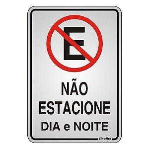PLACA DE SINALIZAÇÃO ALUMÍNIO 16 x 23 CM - NÃO ESTACIONE