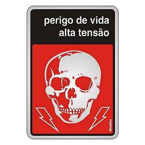 PLACA DE SINALIZAÇÃO ALUMÍNIO 16 x 23 CM - PERIGO DE VIDA