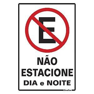 PLACA DE SINALIZAÇÃO POLIESTIRENO NÃO ESTACIONE DIA/NOITE