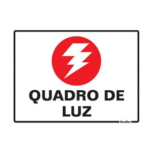PLACA DE SINALIZAÇÃO POLIESTIRENO 15X20 CM - QUADRO DE LUZ