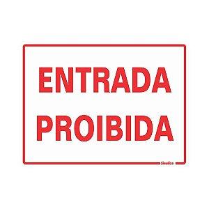 PLACA DE SINALIZAÇÃO POLIESTIRENO 15X20 - ENTRADA PROIBIDA