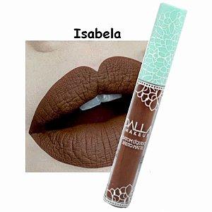 Batom Liquido Isabela dalla makeup