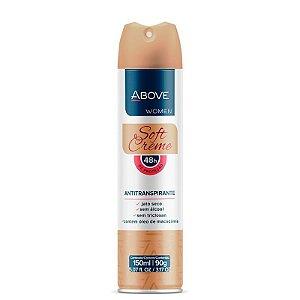 Desodorante Aerosol Above Soft Creme Women 150ml