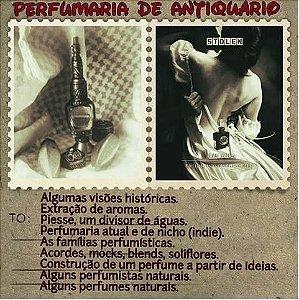 PERFUMARIA DE ANTIQUÁRIO COM ANE WALSH 23 e 24 de junho