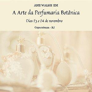 Curso a Arte da Perfumaria Botânica com Ane Walsh