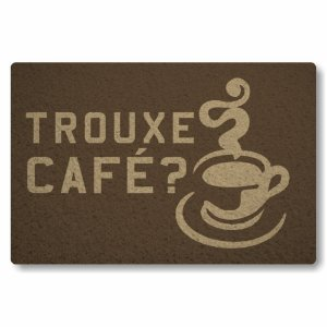 Tapete Capacho Trouxe cafe - Marrom