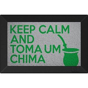 Tapete Capacho Keep Calm And Toma Um Chima Prata
