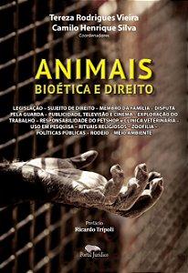 ANIMAIS, BIOÉTICA E DIREITO