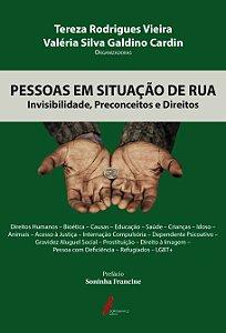 PESSOAS EM SITUAÇÃO DE RUA - Invisibilidade, Preconceitos e Direitos
