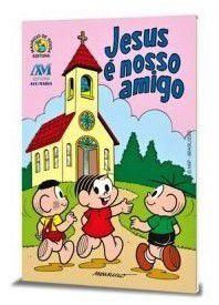 JESUS E NOSSO AMIGO (INFANTIL)