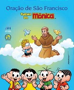 ORAÇÃO DE SÃO FRANCISCO TURMA DA MÔNICA (INFANTIL)