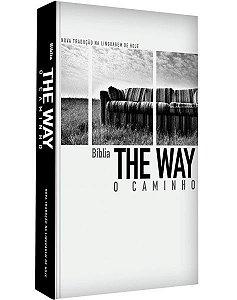 A Bíblia The Way - O Caminho