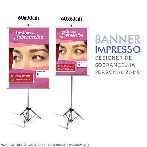 Banner Impresso Designer de Sobrancelha Personalizado