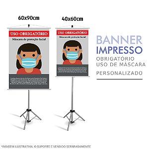 Banner Impresso Obrigatório o Uso de Máscara - Prevenção COVID-19