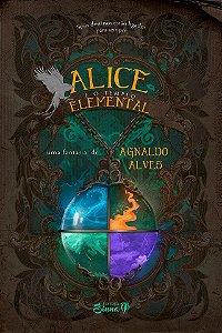 Alice e o Templo Elemental (PRÉ-VENDA)