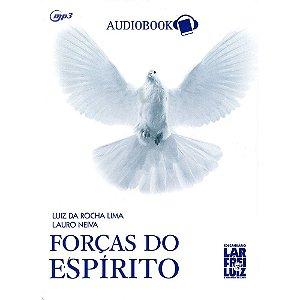 Forças Do Espírito (MP3) (Audiolivro)