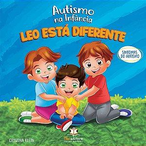 Autismo Na Infância - Leo Está Diferente