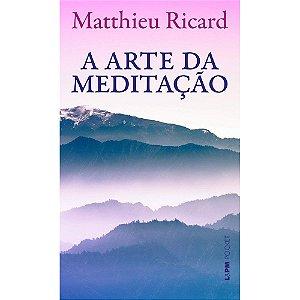 Arte Da Meditação (A) - Pocket