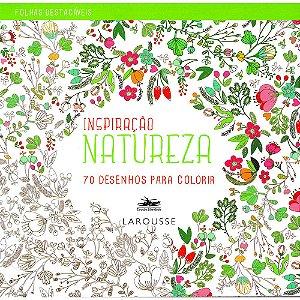 Inspiração Natureza - 70 Desenhos Para Colorir