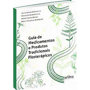 Guia De Medicamentos E Produtos Tradicionais Fitoterápicos