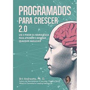 Programados Para Crescer 2.0