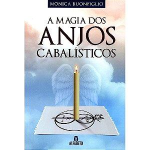 Magia Dos Anjos Cabalísticos (A)
