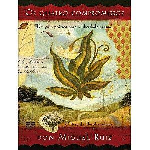 Quatro Compromissos (Edição Comemorativa)