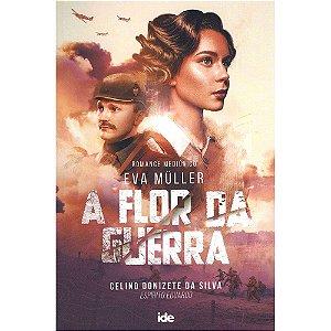 Eva Müller- A Flor Da Guerra