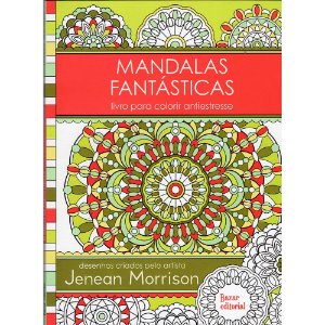 Mandalas Fantásticas - Livro Para Colorir Antiestresse