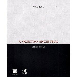 Questão Ancestral (A)