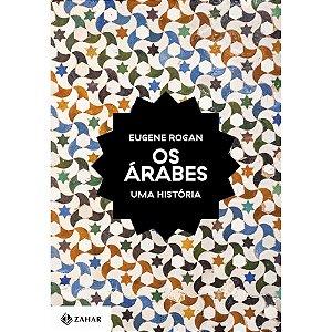 Árabes (Os): Uma História
