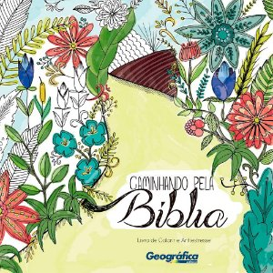 Caminhando Pela Bíblia - Livro De Colorir E Antiestresse