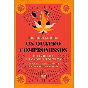 Quatro Compromissos (Os)