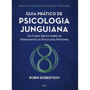 Guia Prático De Psicologia Junguiana