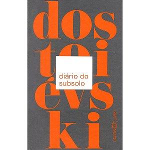 Diário Do Subsolo (Edição Pocket)