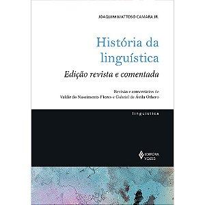 História Da Linguística: Edição Revista E Comentada