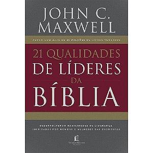 21 Qualidades De Líderes Na Bíblia