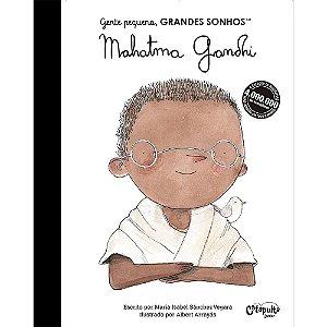 Gente Pequena, Grandes Sonhos: Mahatma Gandhi