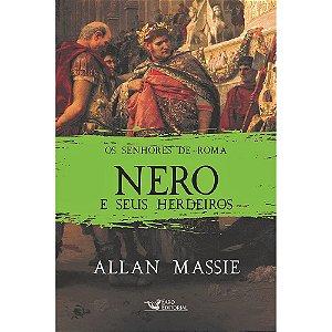 Senhores De Roma (Os) Nero E Seus Herdeiros