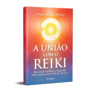 União Com O Reiki (A)
