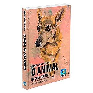 Animal Na Casa Espirita (O)