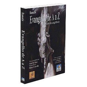 Evangelho De A A Z (A Caminho Da Angelitude)