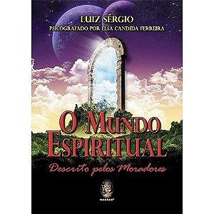 Mundo Espiritual Descrito Pelos Moradores (O)