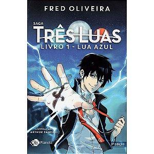 Lua Azul - Livro 1 (Saga Três Luas)