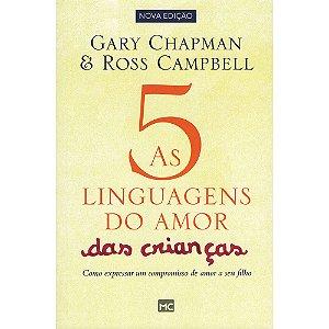 Cinco Linguagens Do Amor Das Crianças (As)