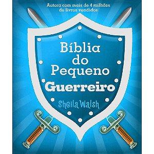 Bíblia Do Pequeno Guerreiro (Capa Dura)